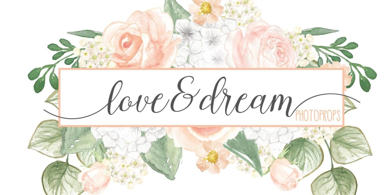 LOVE & DREAM PHOTOPROPS